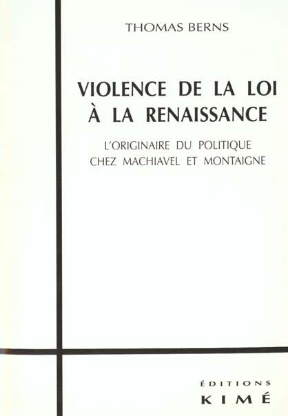 Violence de la loi a la renaissance