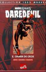 Daredevil T.2 ; chemin de croix