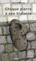 Couverture de Chaque pierre a son histoire