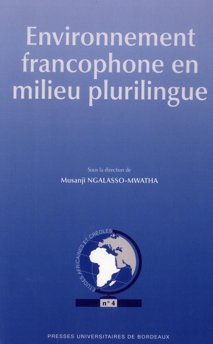 Environnement francophone en milieu plurilingue