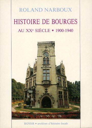 Histoire de Bourges au XX siècle (1900-1940)