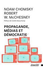Couverture de Propagande, médias et démocratie