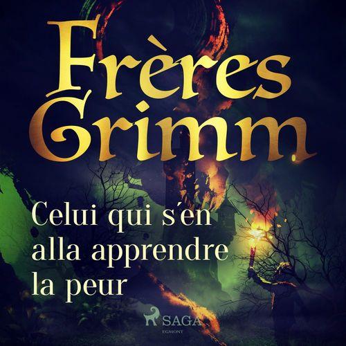 Vente AudioBook : Celui qui s'en alla apprendre la peur  - Frères Grimm