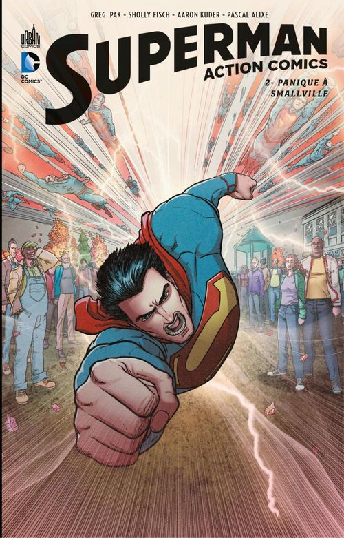 Superman - action comics T.2 ; panique à Smallville