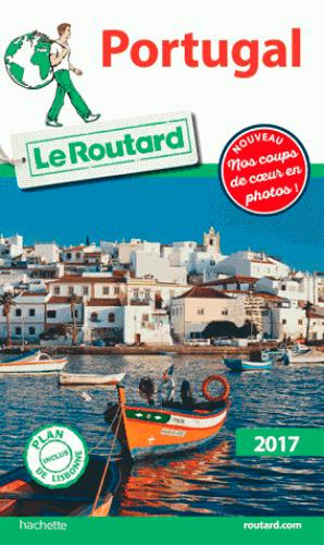 Guide du Routard ; Portugal (édition 2017)