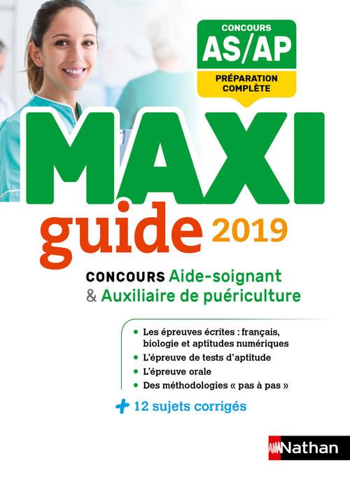 Le Maxi guide AS/AP - Concours aide-soignant et auxiliaire de puériculture - 2019