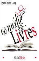 Vente EBooks : La Comédie des livres  - Jean-Claude Lamy