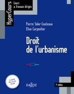 Vente EBooks : Droit de l'urbanisme (édition 2018)  - Pierre Soler-Couteaux - Élise Carpentier