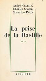 Vente Livre Numérique : La prise de la Bastille  - André Cayatte - Charles Spaak - Maurice Pons