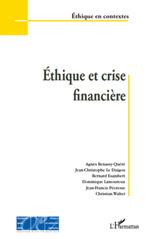 Vente EBooks : Éthique et crise financière  - Agnès BENASSY-QUÉRÉ - Bernard Esambert - Christian - Jean-Christophe Le Duigou - Dominique Lamoureux - Jean-Francis Pecresse