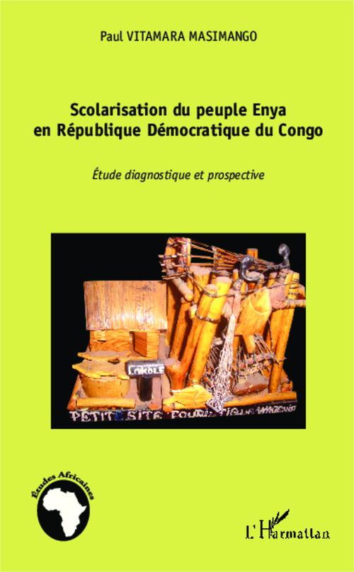 Scolarisation du peuple Enya en République Démocratique du Congo ; étude diagnostique et prospective