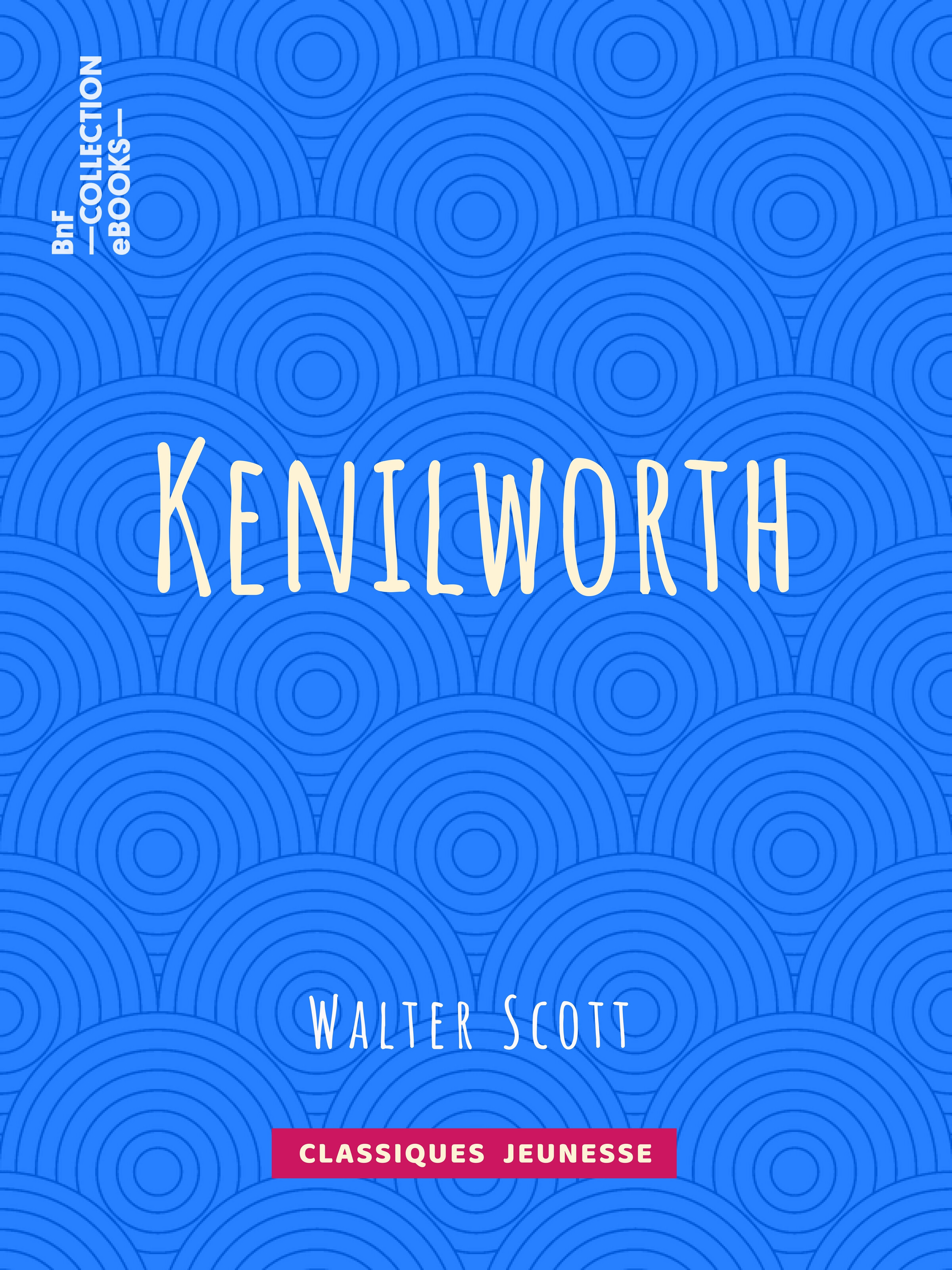 Kenilworth  - Auguste-Jean-Baptiste Defauconpret