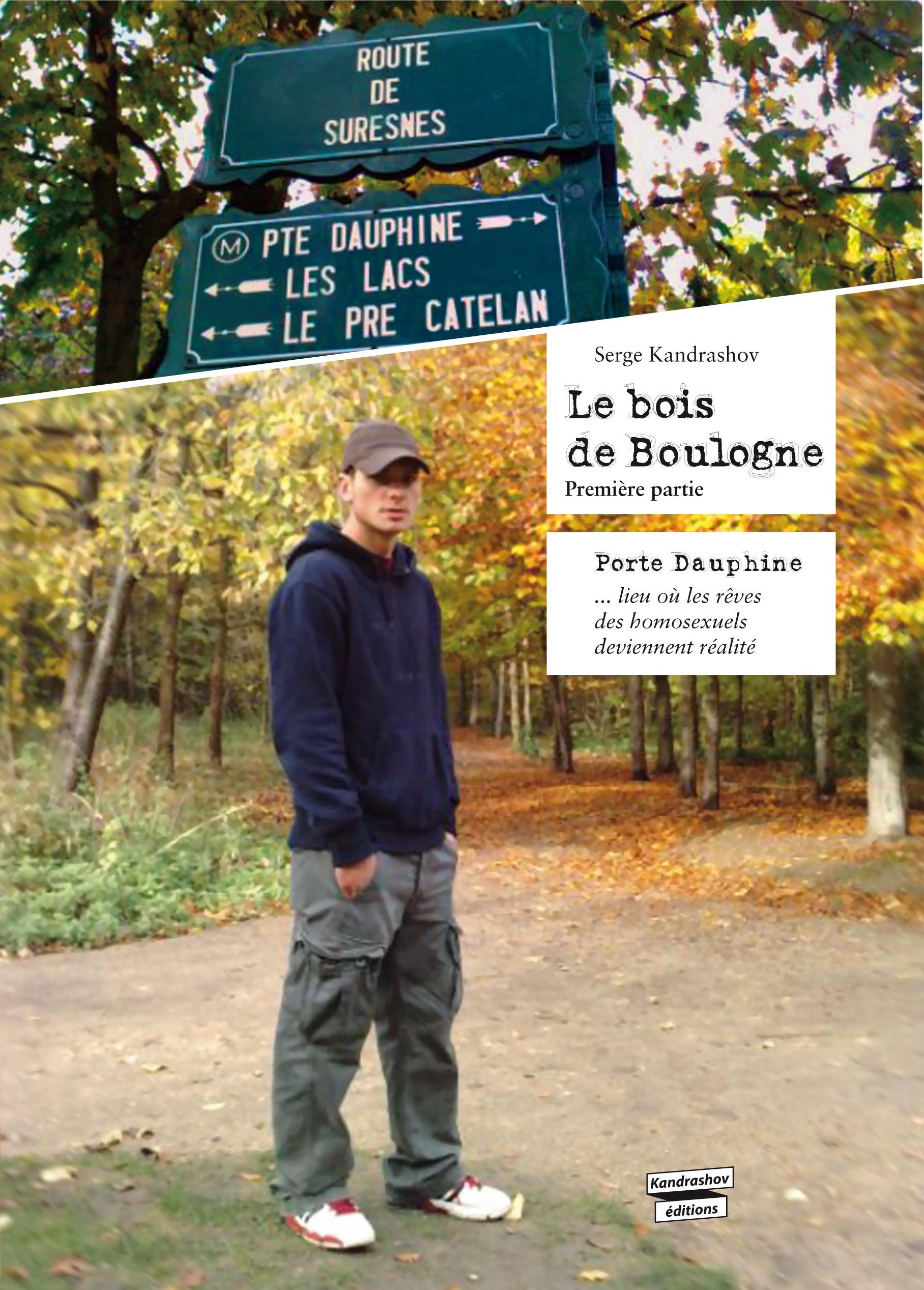 Le bois de Boulogne t.1 ; porte Dauphine