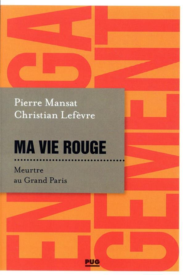 ma vie rouge : meurtre au Grand Paris