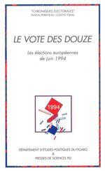 Le vote des Douze  - Pascal PERRINEAU - Colette Ysmal
