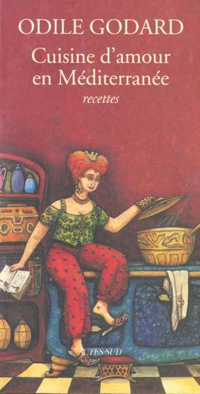 Cuisine d'amour en mediterranee (tome 2)