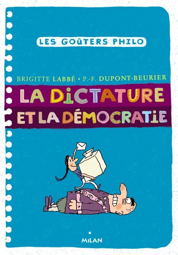 LA DEMOCRATIE ET LA DICTATURE