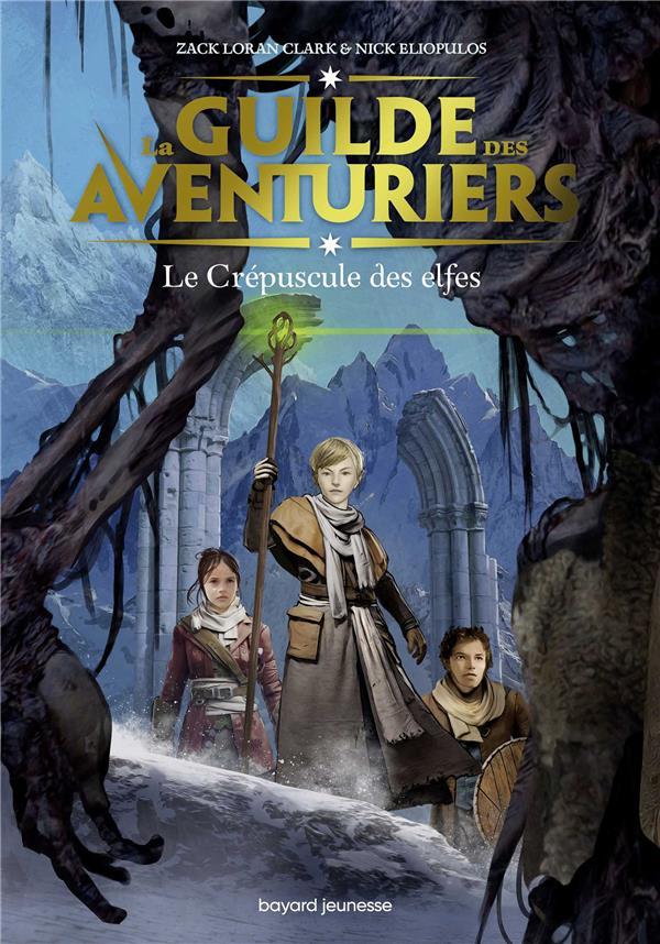 LA GUILDE DES AVENTURIERS, TOME 02 - LE CREPUSCULE DES ELFES