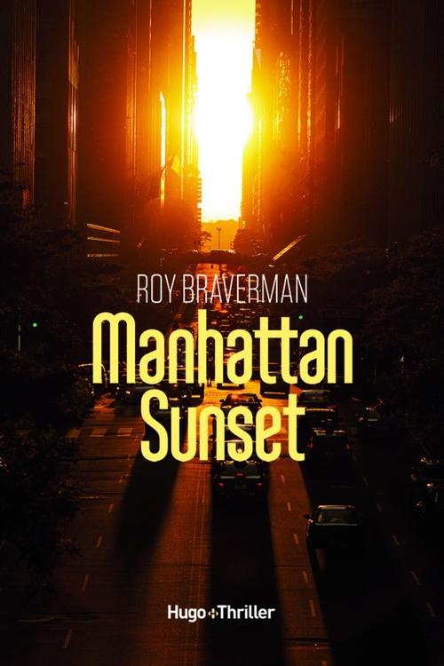 Manhattan Sunset  - Roy Braverman