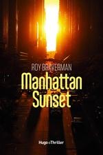 Manhattan Sunset  - Roy Braverman - Roy Braverman