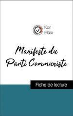 Vente EBooks : Analyse de l'oeuvre : Manifeste du Parti Communiste (résumé et fiche de lecture plébiscités par les enseignants sur fichedelectu  - Karl Marx