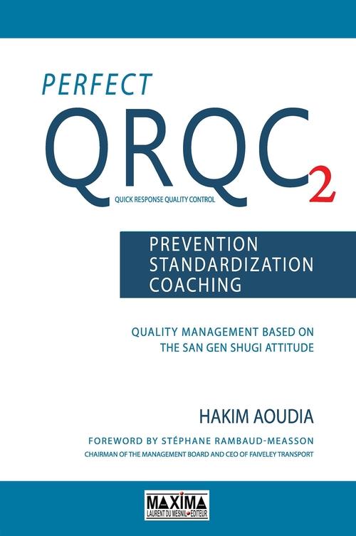 Perfect QRQC 2 ; prevention, standardization, coaching