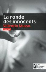 Vente Livre Numérique : La ronde des innocents  - Valentin Musso
