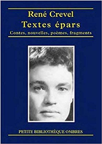 Textes épars ; contes, nouvelles, poèmes, fragments