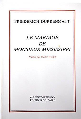 Le mariage de monsieur Mississippi