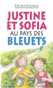Justine et Sofia au pays des bleuets