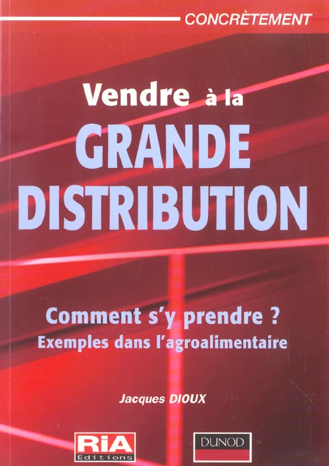 Vendre A La Grande Distribution