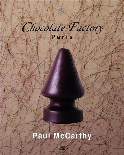 Paul mccarthy chocolate factory, paris vol. 2