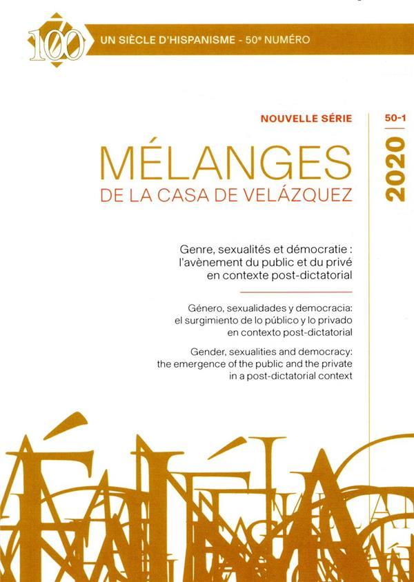 Revue melanges n.30-1 ; genre, sexualites et democratie : l'avenement du public et du prive en contexte post-dictatorial
