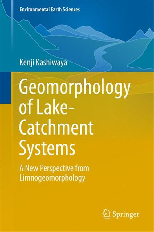 Geomorphology of Lake-Catchment Systems