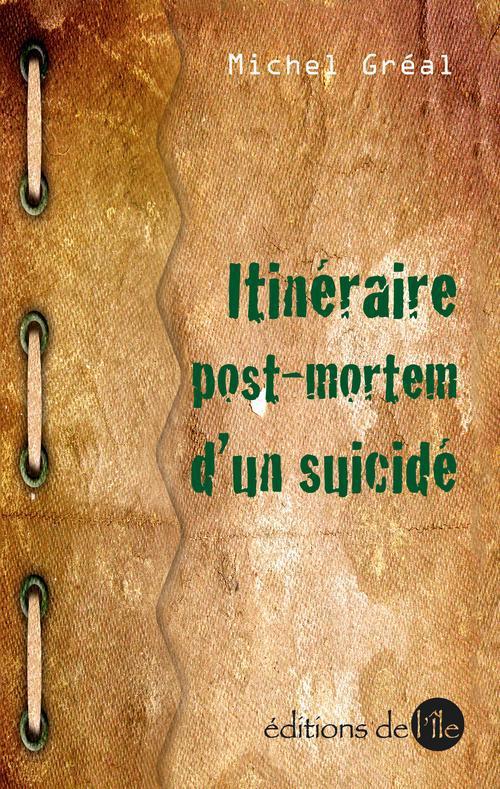 Itinéraire post morterm d'un suicidé