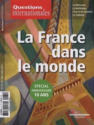 Revue questions internationales N.61 ; la France dans le monde