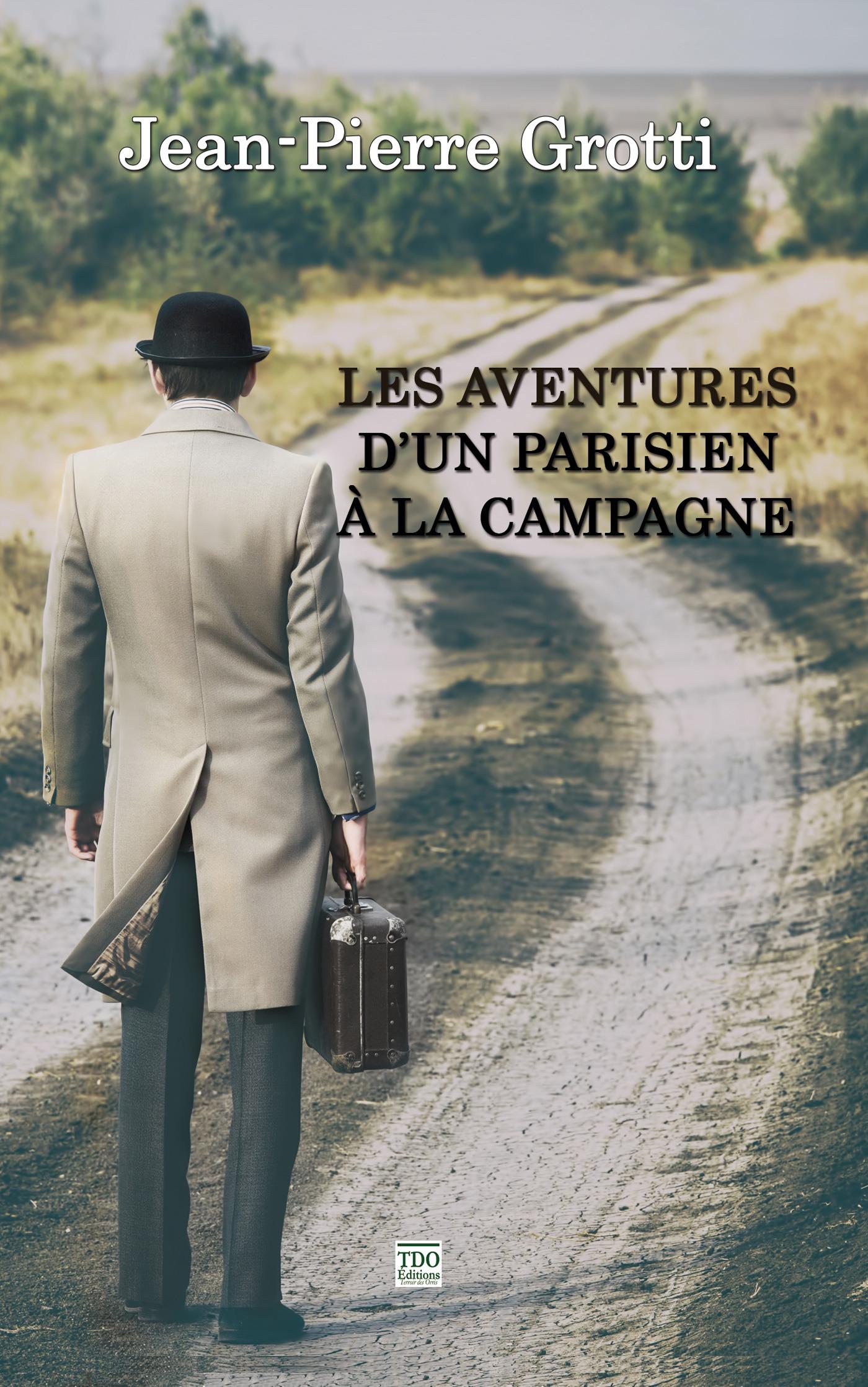Les aventures d'un Parisien à la campagne