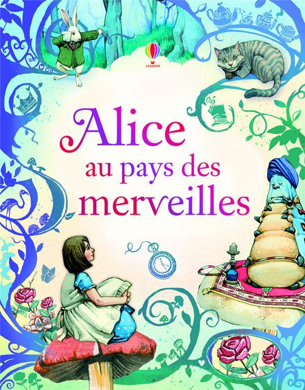 Alice au pays des merveilles ; texte intégrale