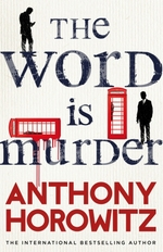 Vente Livre Numérique : The Word Is Murder  - Anthony Horowitz
