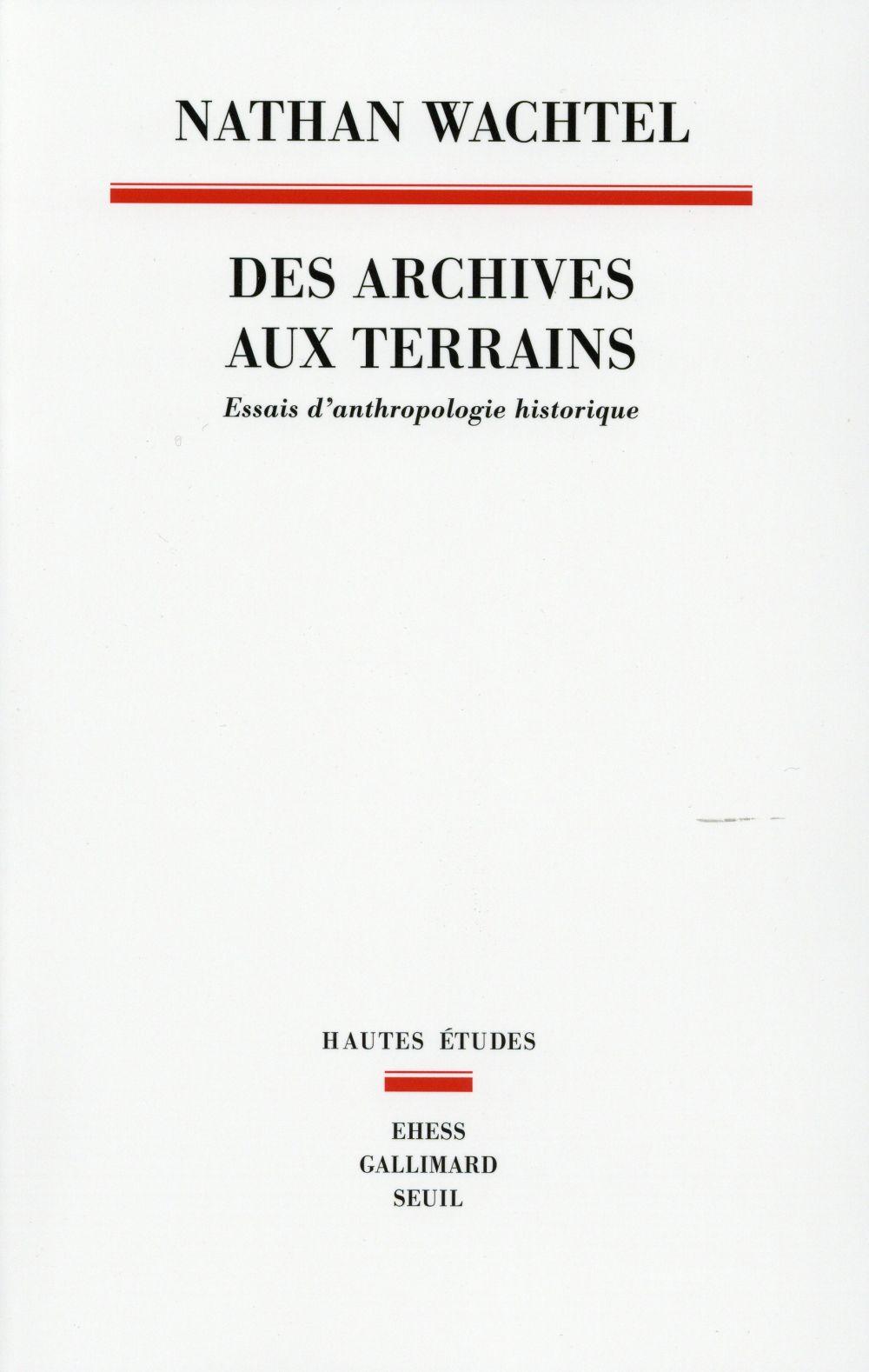 anthropologie historique ; des archives aux terrains