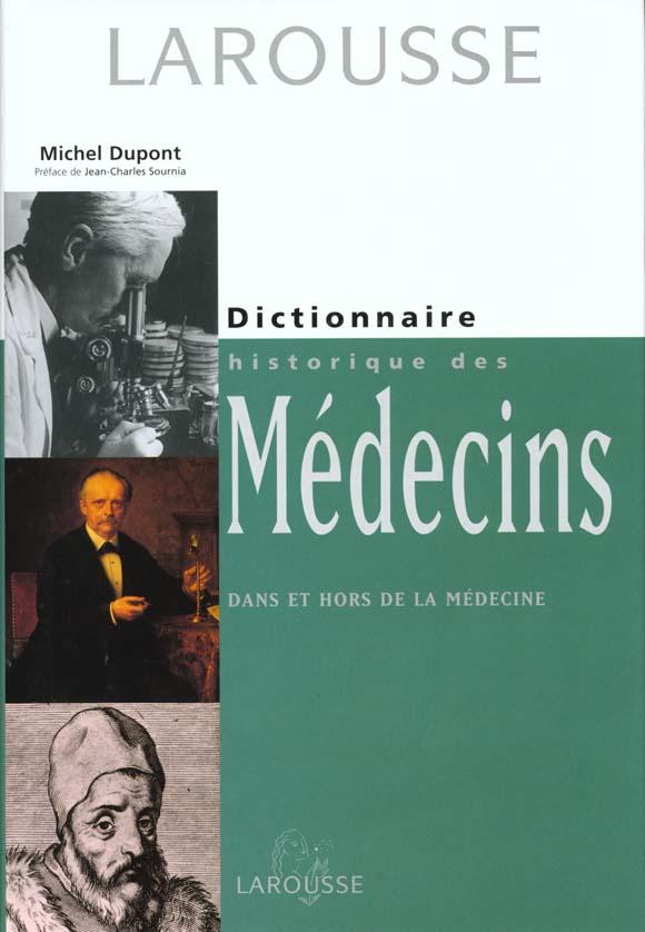 Dictionnaire historique des medecins celebres