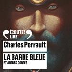 Vente AudioBook : La Barbe bleue et autres contes  - Charles Perrault