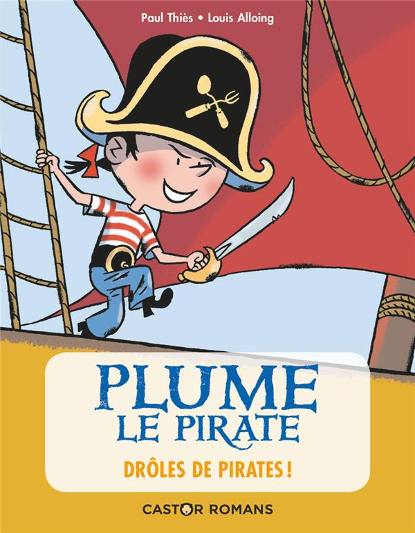 Plume le pirate T.1 ; drôles de pirates !