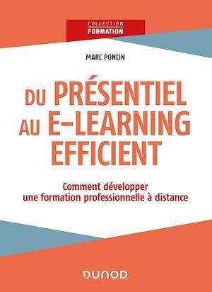 Du présentiel au e-learning efficient ; comment développer une formation continue à distance