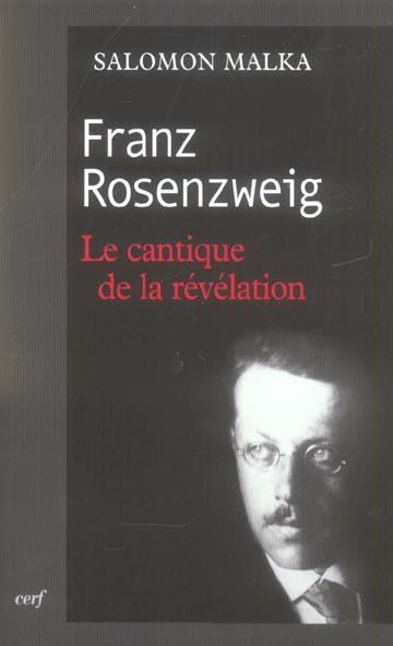 Franz rosenzweig - le cantique de la revelation