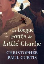 La longue route de little charlie