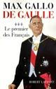 De Gaulle - Tome 3  - Max Gallo