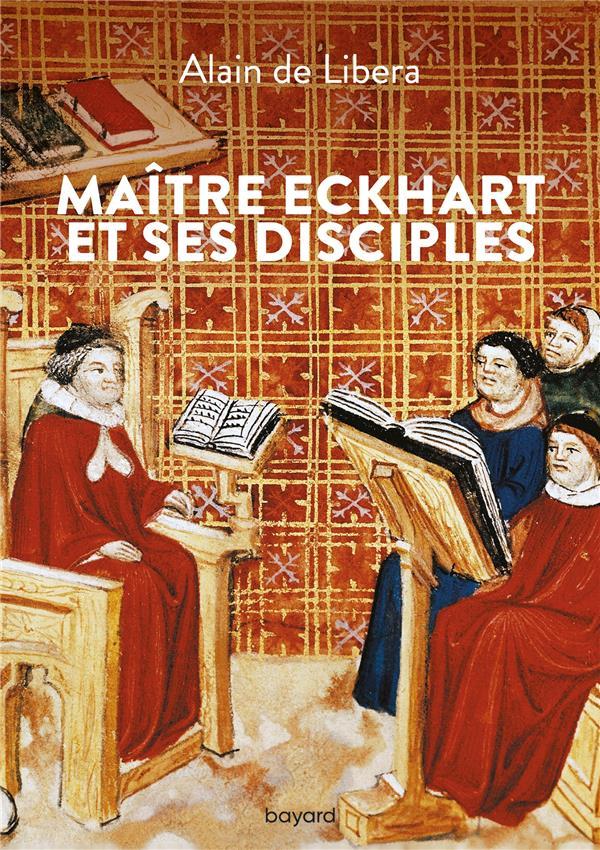 Maître Eckhart et ses disciples
