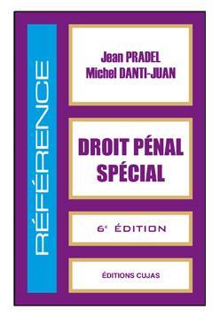 Droit pénal spécial ; 6e édition