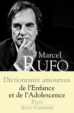 Vente EBooks : Dictionnaire amoureux de l'enfance et de l'adolescence  - Marcel RUFO